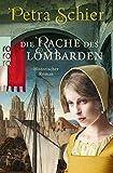Die Rache des Lombarden (Die Lombarden-Reihe, Band 3)