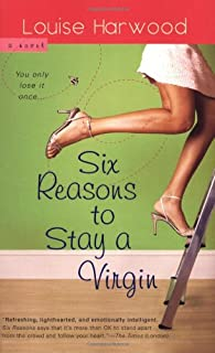 Six Reasons to Stay a Virgin