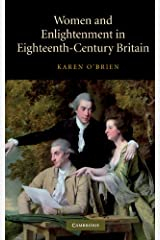 Women and Enlightenment in Eighteenth-Century Britain Kindle Edition