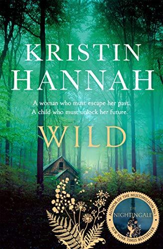 Wild by [Kristin Hannah]
