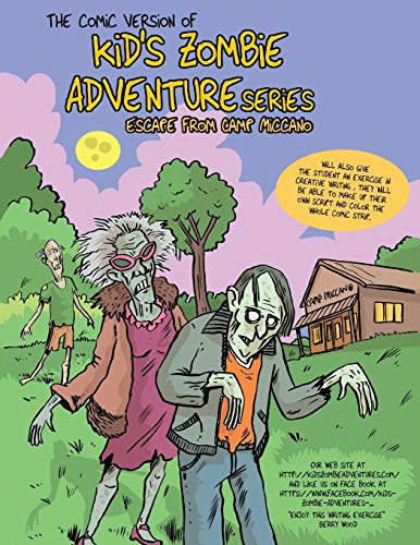 Comic Version of Kid's Zombie Adventure Series Escape from Camp Miccano.
