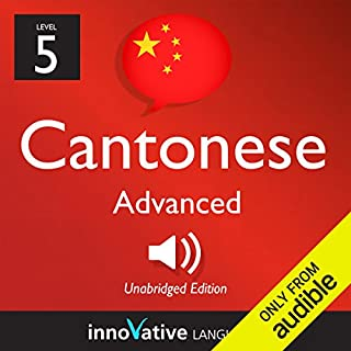 Learn Cantonese with Innovative Language's Proven Language System - Level 05: Advanced audiobook cover art