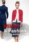 Milano&Fashion the story behind Prada (English Edition)