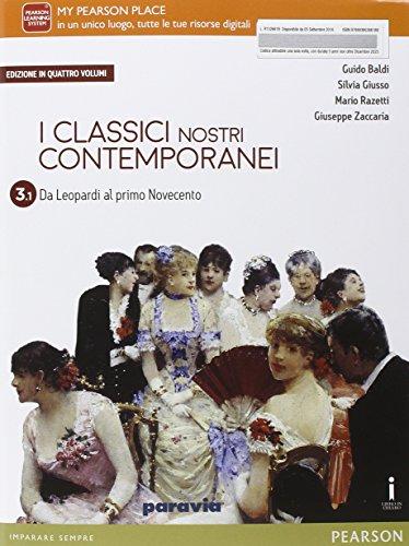 Classici nostri contemporanei. Vol. 3/1. Per le Scuole superiori. Con e-book. Con espansione online