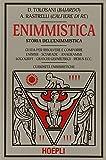 Enigmistica. Storia dell'enimmistica...