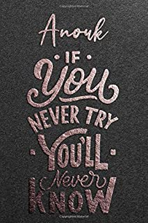 Anouk If You Never Try You Never Know: Motivational To Do Checklist Notebook / Journal Gifts for Daily Task Planner & Time...
