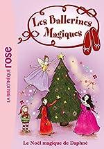 Les Ballerines Magiques 14 - Le Noël magique de Daphné de Darcey Bussell