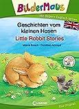 Bildermaus - Mit Bildern Englisch lernen - Geschichten vom kleinen Hasen - Little Rabbit Stories (BM - Mit Bildern Englisch lernen) - Milena Baisch