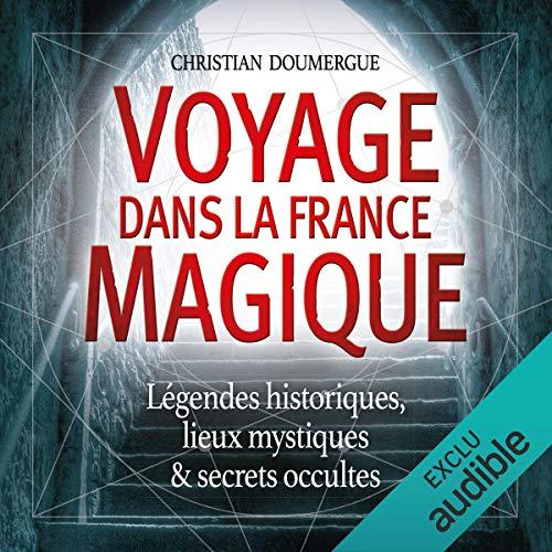 Couverture de Voyage dans la France magique