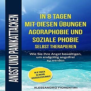 Angst und Panikattacken: In 8 Tagen mit diesen Übungen Agoraphobie und soziale Phobie selbsttherapieren. Titelbild
