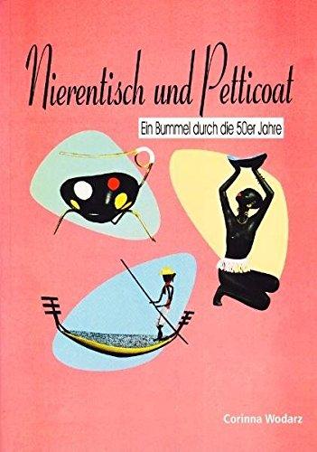 Nierentisch und Petticoat: Ein Bummel durch die 50er Jahre