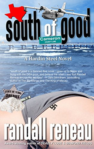 Book: south of good (Hardin Steel Book 1) by Randall Reneau