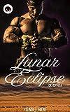 Lunar Eclipse - Die Zeitreise von Olivia J. Gray