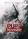 Pure Revenge (Lethal Men Series Vol. 1)