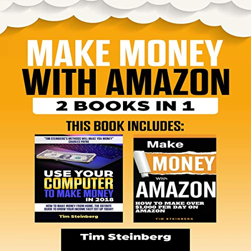 Make Money with Amazon: 2 Book Bundle audiobook cover art