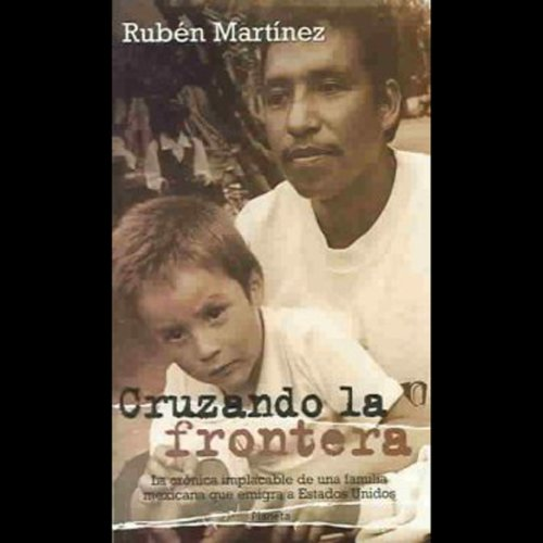 Cruzando la Frontera (Texto Completo) audiobook cover art