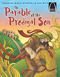 The Parable of the Prodigal Son (Arch Books)