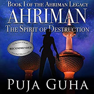 Ahriman: The Spirit of Destruction     The Ahriman Legacy, Book 1              Written by:                                                                                                                                 Puja Guha                               Narrated by:                                                                                                                                 Tom Adams                      Length: 10 hrs and 36 mins     Not rated yet     Overall 0.0