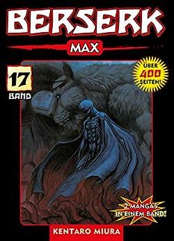 Berserk Max, Band 17 (German Edition) por [Kentaro Miura]