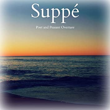 Suppé - Poet and Peasant Overture