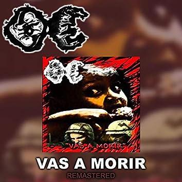 Vas a Morir