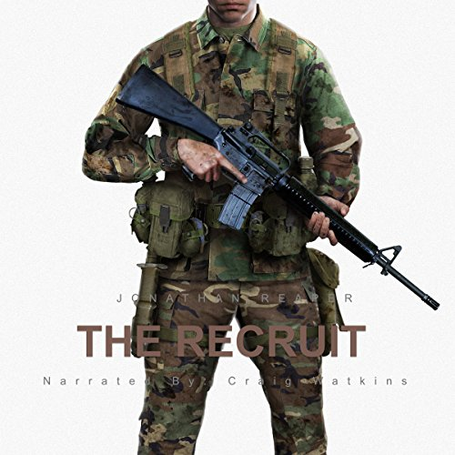 The Recruit                   By:                                                                                                                                 Jonathan Reaper                               Narrated by:                                                                                                                                 Craig Watkins                      Length: 3 hrs and 58 mins     3 ratings     Overall 4.0