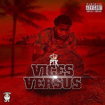 Vices Versus