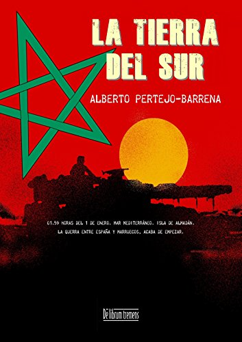 La Tierra del Sur: 01:59 horas del 1 de enero. Mar Mediterráneo. La guerra entre España y Marruecos acaba de empezar