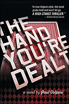 The Hand You're Dealt by [Paul Volponi]