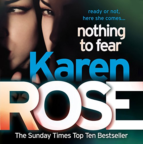 Nothing to Fear                   By:                                                                                                                                 Karen Rose                               Narrated by:                                                                                                                                 Tara Ward                      Length: 15 hrs and 50 mins     2 ratings     Overall 4.5