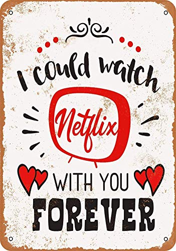 MNUT Cartello in Metallo con Scritta in Inglese I Could Watch Netflix with You Forever, 20,3 x 30,5 cm