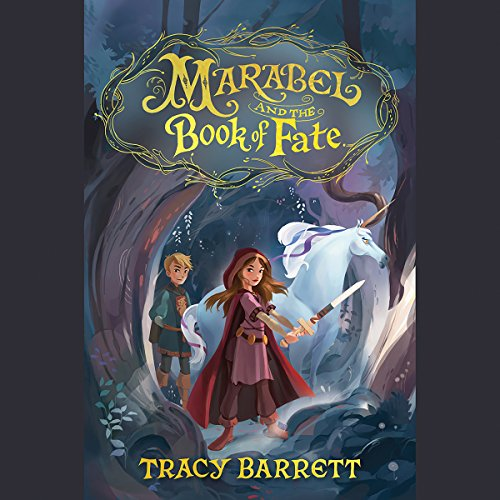 Marabel and the Book of Fate Audiobook By Tracy Barrett cover art