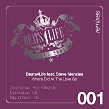 Where Did All the Love Go (Monodeluxe Remix) [Feat. Steve Menzies]