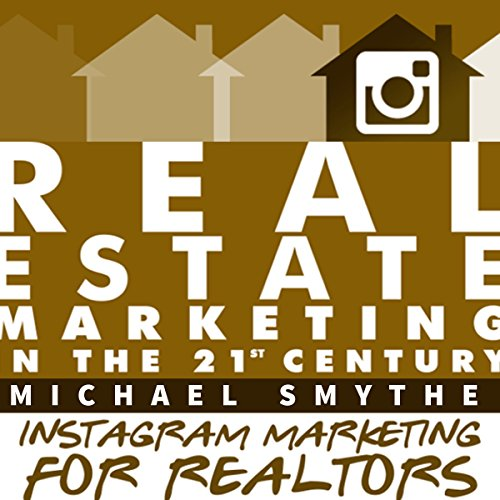 Instagram Marketing for Realtors cover art