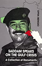 Saddam Speaks On Gulf Crisis (Contemporary Issues in the Middle East)
