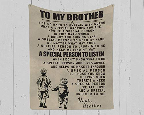Family Blanket to My Brother It's so Hard to Explain with Words a Special Person to Listen we All Love a Special Brother to me Your Brother Adult