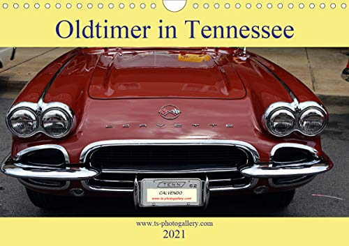 Oldtimer in Tennessee (Wandkalender 2021 DIN A4 quer)