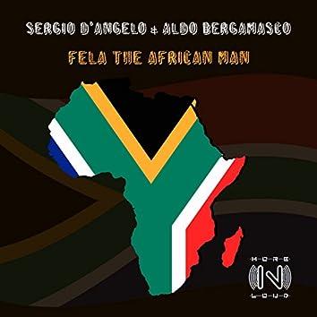 Fela the African Man