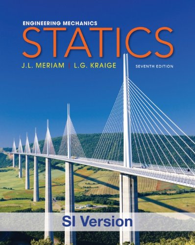 Engineering Mechanics: Statics (Engineering Mechanics V. 1 1)