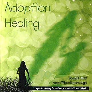 Adoption Healing cover art