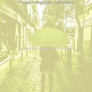 Pioggia Immacolato (Vibrazioni)
