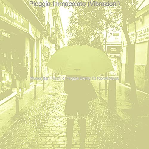 Musica per i Giorni di Pioggia Elenco Di Riproduzione