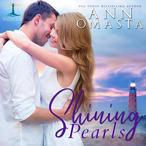 Shining Pearls (An Addictive Small-Town Romance Series) Audiobook By Ann Omasta cover art