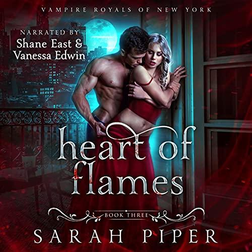 Heart of Flames: A Dark Vampire Romance: Vampire Royals of New York: Gabriel, Book 3