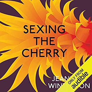 Sexing the Cherry                   Written by:                                                                                                                                 Jeanette Winterson                               Narrated by:                                                                                                                                 Juliet Stevenson                      Length: 5 hrs and 11 mins     Not rated yet     Overall 0.0