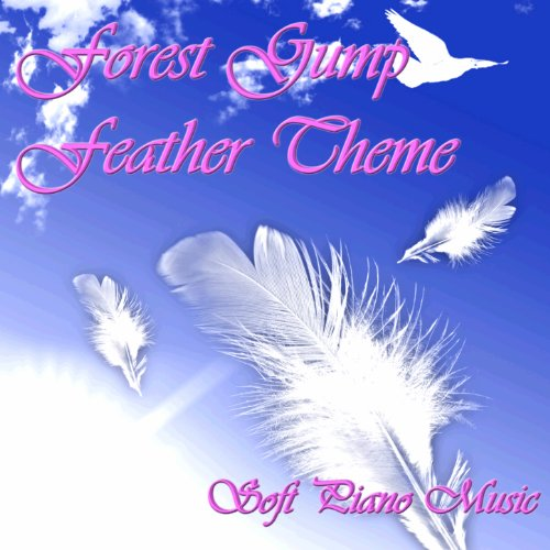 Forest Gump Feather Theme - Soft Piano Music