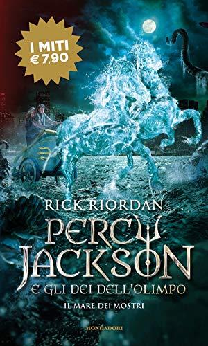 Il mare dei mostri. Percy Jackson e gli dei dell'Olimpo (Vol. 2)