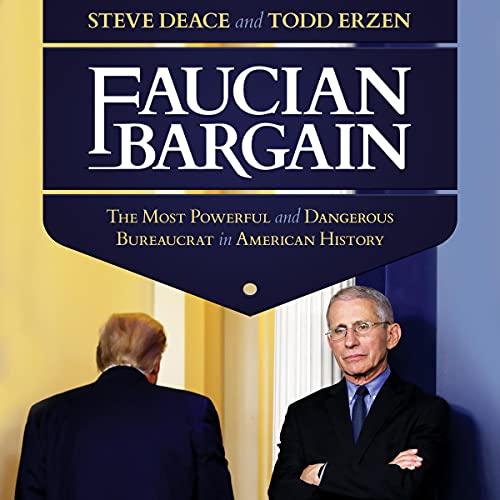 Faucian Bargain Audiobook By Steve Deace, Todd Erzen cover art