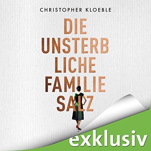 Die unsterbliche Familie Salz audiobook cover art