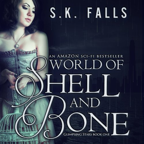 World of Shell and Bone, Volume 1 audiobook cover art